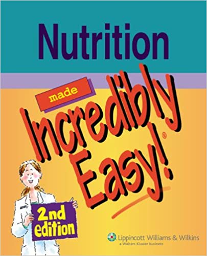 Nutrition Made Incredibly Easy! (Incredibly Easy! Series (R))