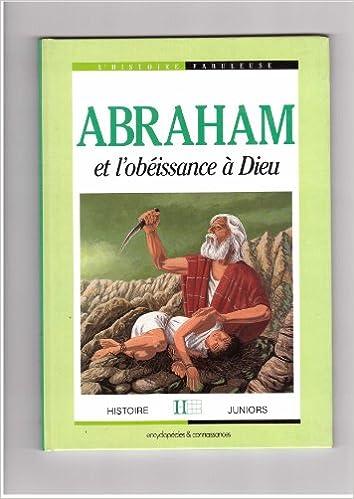 Livres gratuits Abraham et l'obéissance à Dieu pdf, epub