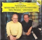 Schubert: Rondo D 895 / Duo D574 / Fantasie D 934