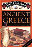 Ancient Greece: A guide to the Golden Age of Greece (Sightseers)