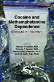 img - for Cocaine and Methamphetamine Dependence: Advances in Treatment book / textbook / text book