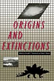 Origins and Extinctions, , 0300054718