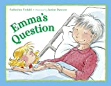 Emma's Question, Catherine Urdahl, 1580891454