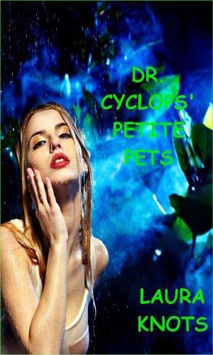 (Dr. Cyclops Petite Pets)