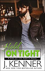 Hold On Tight (Man of the Month Book 2)