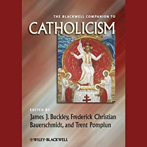The Blackwell Companion to Catholicism Audiobook