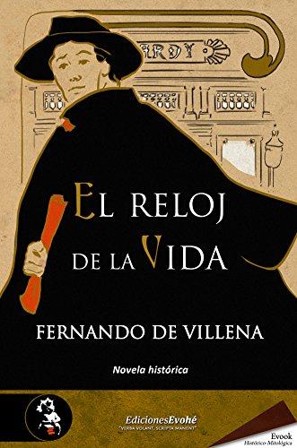 El reloj de la vida (Spanish Edition) by [de Villena, Fernando]