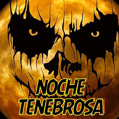 Noche Tenebrosa -