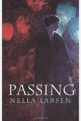 Passing (Dover Books on Literature & Drama) Dover Edition by Larsen, Nella (2004) Paperback