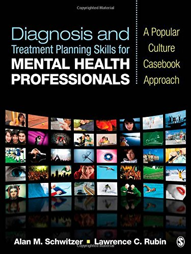 Diagnosis and Treatment Planning Skills for Mental Health Professionals: A Popular Culture Casebook Approach by Brand: SAGE Publications, Inc