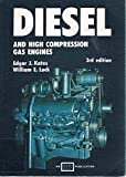 Diesel and High Compression Gas Engines 9780826902030