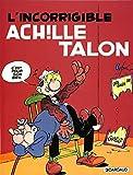 Achille Talon, tome 34 : Incorrigible Achille Talon