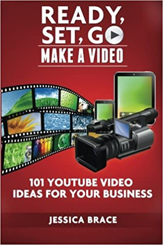 Buy Ready, Set, GO Make A Video: - 101 YouTube Video Ideas For Your