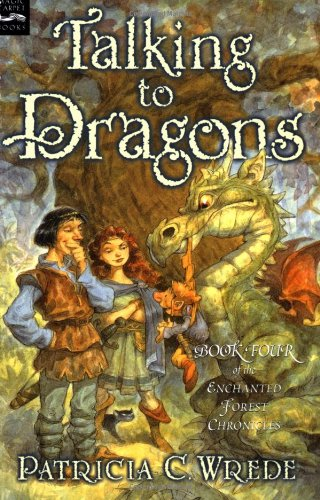 Read Online Talking to Dragons: The Enchanted Forest Chronicles, Book Four ebook