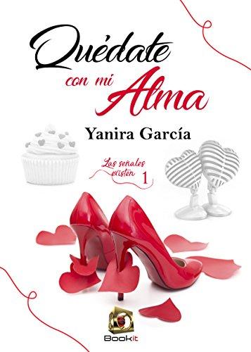 Portada del libro Quédate con mi alma de Yanira García