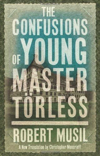 theme and imagery analysis of the confusions of young torless a book by robert musil Both a satirical romp and a daring analysis of  the first book dostoevsky  famously written in free verse and brimming with sensuous imagery and an.