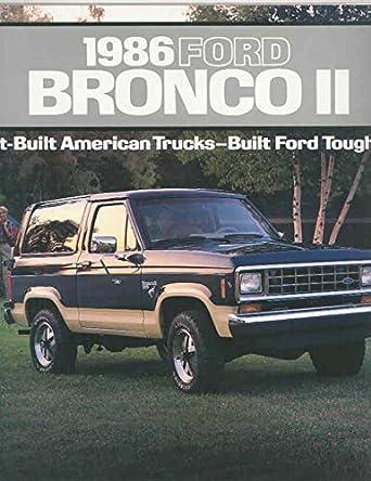 Ford Bronco 2 >> Amazon Com 1986 Ford Bronco Ii Brochure Entertainment