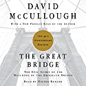 The Great Bridge: The Epic Story of the Building of the Brooklyn Bridge Audiobook by David McCullough Narrated by Nelson Runger