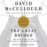 #7: The Great Bridge: The Epic Story of the Building of the Brooklyn Bridge