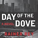 Day of the Dove | Rainer Rey
