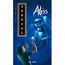 Aliss (French Edition)