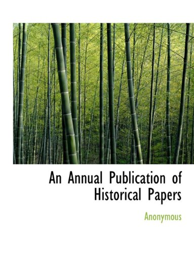 Download An Annual Publication of Historical Papers pdf