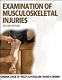 img - for Examination of Musculoskeletal Injuries (Athletic Training Education) by Sandra Shultz (2005-06-30) book / textbook / text book
