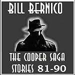 The Cooper Saga 09: Stories 81-90 | Bill Bernico