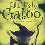 Gugly Ugly Gaboo | Shelley Harrington