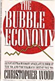 The Bubble Economy, Christopher Wood, 0871134853