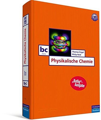 Physikalische Chemie - Bafög-Ausgabe (Pearson Studium - Chemie)