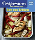 Weight Watchers Mini Series: Best-Ever Chicken: Favourite Recipes for All Occasions