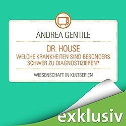 Dr.House: Welche Krankheiten sind besonders schwer zu diagnostizieren? (Wissenschaft in Kultserien)