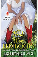 The Bride Wore Red Boots: A Seven Brides for Seven Cowboys Novel Mass Market Paperback