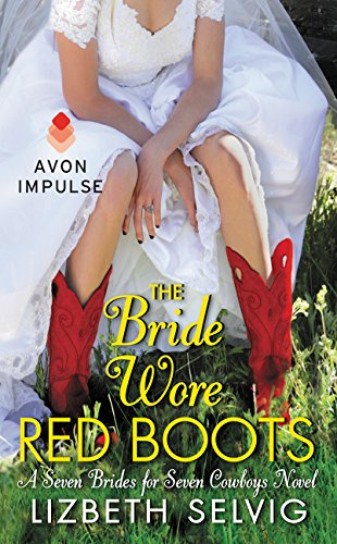 Download The Bride Wore Red Boots: A Seven Brides for Seven Cowboys Novel ebook