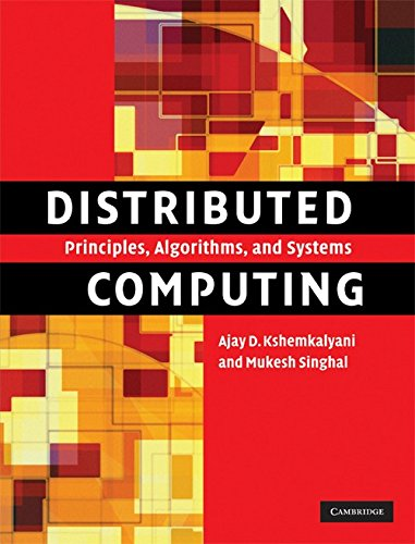Distributed Computing South Asian Edition: Principles; Algorithms; and Systems