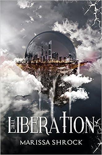 The Liberation (Emancipation Warriors Book 2)