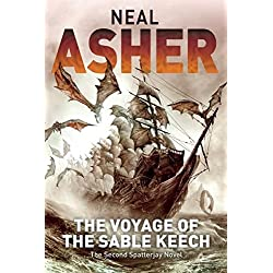 The Voyage of the Sable Keech: The Second Spatterjay Novel