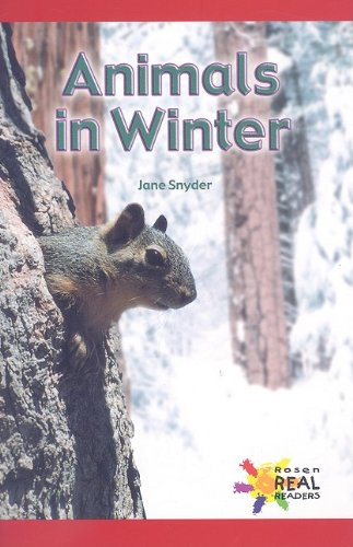 Animals in Winter (Rosen Real Readers)
