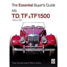 MG TD, TF & TF1500: 1949-1955