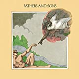 : Fathers And Sons (Remastered)