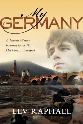Download My Germany: A Jewish Writer Returns to the World His Parents Escaped PDF