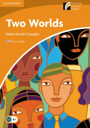 Two Worlds Level 4 Intermediate American English (Cambridge Discovery Readers, Level -