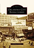 Oklahoma City Rediscovered, William D. Welge, 073855149X