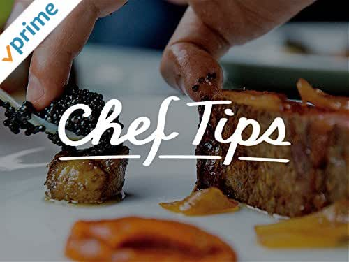 Chef Tips