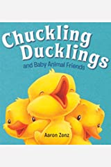 Chuckling Ducklings and Baby Animal Friends Hardcover