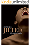 Jilted: Silence is Deadly
