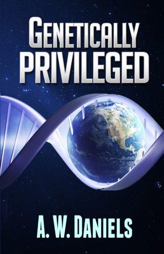 Genetically Privileged: Redux ebook