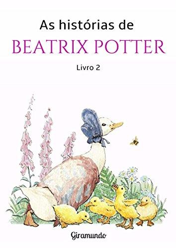 As histórias de Beatrix Potter - livro 2