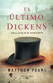 El último Dickens par Matthew Pearl
